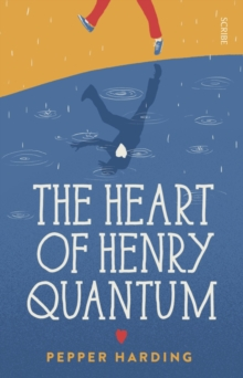 The Heart of Henry Quantum, Paperback Book