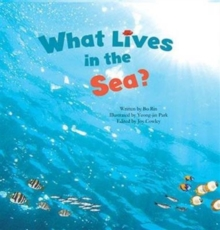 What Lives in the Sea? : Marine Life, Paperback / softback Book
