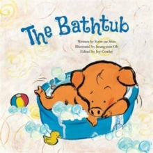 The Bathtub : Growing, Paperback Book