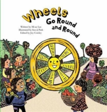 Wheels Go Round and Round, Paperback / softback Book