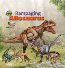 Rampaging Allosaurus, Paperback / softback Book