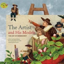 The Artist and His Models : The Art of Rembrandt, Paperback Book