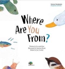 Where Are You From? : Oviparous & Viviparous Animals, Paperback Book