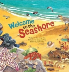Welcome to the Seashore : Seashore Creatures, Paperback Book