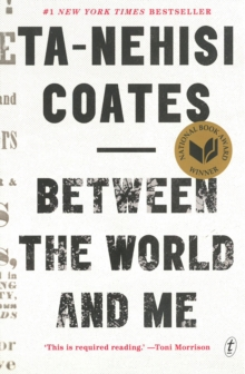 Between the World and Me, Paperback Book