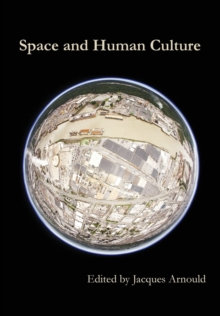Space and Human Culture, Hardback Book