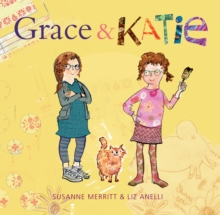 Grace and Katie, Hardback Book
