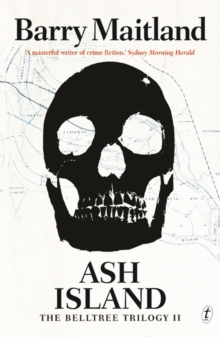 Ash Island : The Belltree Trilogy Book Two, Paperback / softback Book