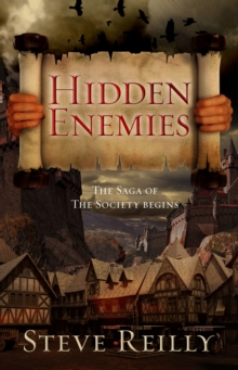 Hidden Enemies : The Saga of The Society Begins, Paperback Book