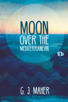 Moon Over the Mediterranean, Paperback Book