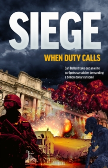 The Siege : When Duty Calls, Paperback Book