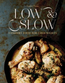 Low & Slow: Comfort Food For Cold Nights, Hardback Book