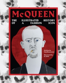 McQueen : An illustrated history of the fashion icon, Hardback Book