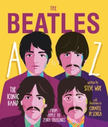 The Beatles A to Z : The iconic band - from Apple Corp to Zebra Crossings, Hardback Book