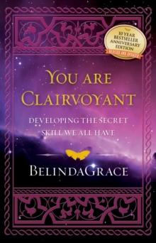 Youa Are Clairvoyant : Developing the Secret Skill We All Have, Paperback Book
