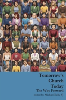 Tomorrow's Church Today, Hardback Book