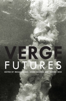 Verge 2016 : Futures, Paperback Book