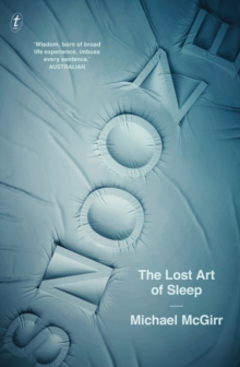 Snooze : The Lost Art of Sleep, Paperback / softback Book
