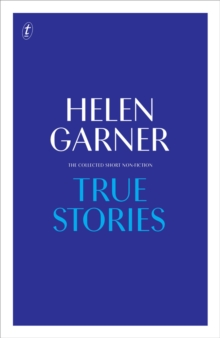True Stories : Complete Short Non-Fiction, Hardback Book