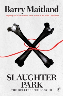 Slaughter Park : The Belltree Trilogy III, Paperback / softback Book