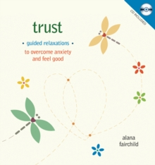 Trust : Guided Meditations to Overcome Anxiety & Feel Good, Mixed media product Book