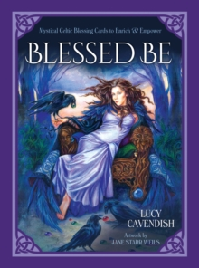 Blessd be : Mystical Celtic Blessings to Enrich and Empower, Mixed media product Book