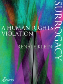 Surrogacy : A Human Rights Violation, Paperback Book