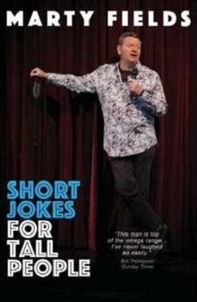 Short Jokes for Tall People : Australia's King of jokes is back again with fourth collection of great gags., Paperback Book