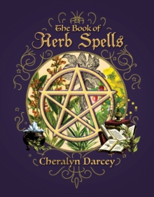 The Book of Herb Spells, Paperback / softback Book