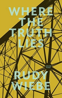 Where the Truth Lies : Selected Essays, Paperback Book