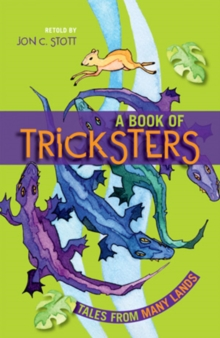 A Book of Tricksters : Tales from Many Lands, Paperback Book