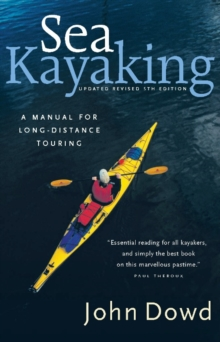Sea Kayaking : A Manual for Long-Distance Touring, EPUB eBook