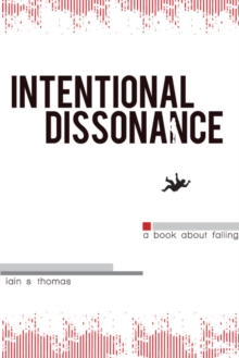 Intentional Dissonance, Paperback Book