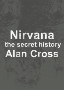 Nirvana : the secret history, EPUB eBook