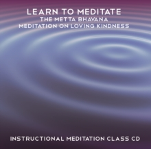 Learn to Meditate - The Metta Bhavana, MP3 eaudioBook