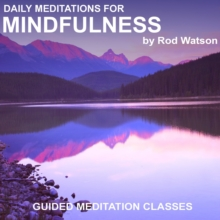 Daily Meditations for Mindfulness by Rod watson, MP3 eaudioBook