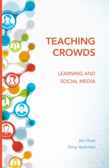 Teaching Crowds : Learning and Social Media, Paperback Book