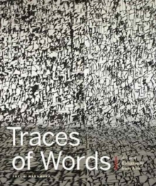 Traces of Words: Art and Calligraphy from Asia, Hardback Book