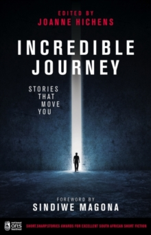 Incredible journey : short.sharp.stories anthology, Paperback Book