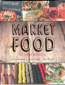 Market Foods : South Africa, Paperback Book
