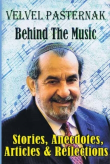 Behind the Music : Stories, Anecdotes, Articles and Reflections, Paperback / softback Book