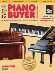 Acoustic & Digital Piano Buyer : Supplement to The Piano Book, Paperback Book