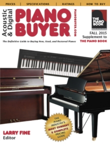 Acoustic & Digital Piano Buyer Fall 2015 : Supplement to the Piano Book, Paperback Book
