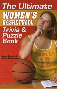 Ultimate Women's Basketball Trivia & Puzzle Book, Paperback Book