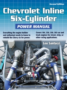 Chevrolet Inline Six-Cylinder Power Manual 2nd Edition, EPUB eBook
