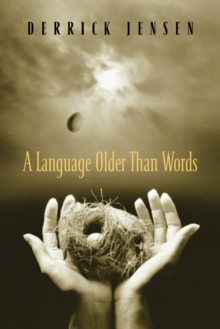A Language Older Than Words, Paperback / softback Book