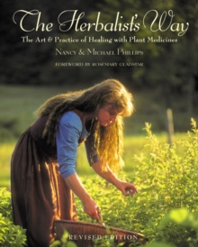 Herbalist's Way : The Art and Practice of Healing with Plants, Paperback / softback Book
