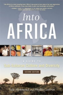 Into Africa : A Guide to Sub-Saharan Culture and Diversity, Paperback Book