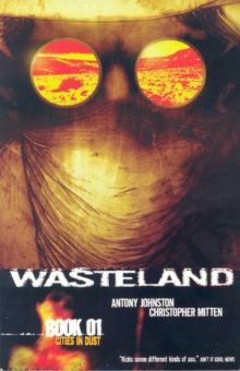 Wasteland Book 1: Cities In Dust, Paperback Book