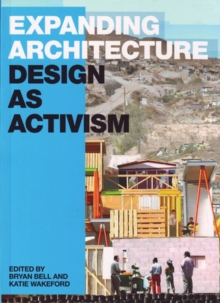 Expanding Architecture : Design as Activism, Paperback Book